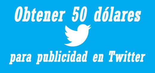 Obtener 50 dólares para publicidad en Twitter