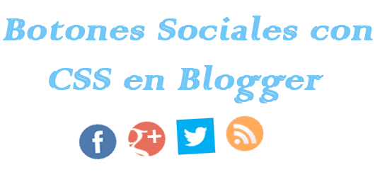 Botones-Sociales-con-CSS-Blogger