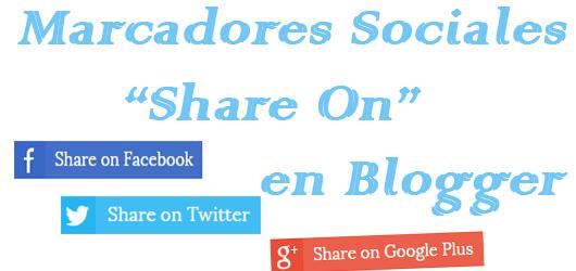 Marcadores-sociales-Share-On-para-Blogger - copia