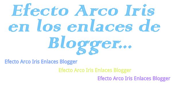 Efecto-arco-iris-en-los-enlaces-Blogger