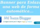 Banner para enlazar una web de forma automática en Blogger