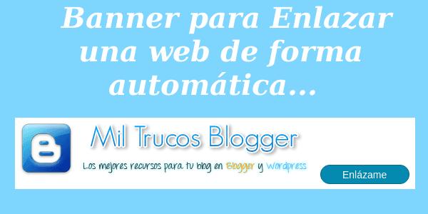 Banner-para-enlazar-de-forma-automatica-una-web-blogger