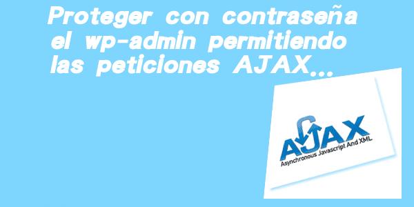 proteger-wp-admin-sin-interferir-ajax