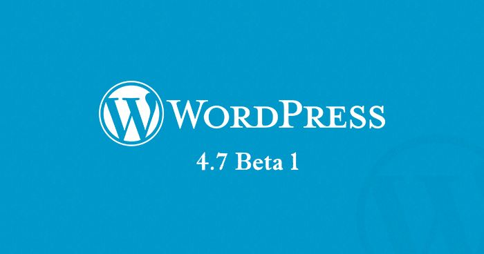 wordpress-4-7-beta-1
