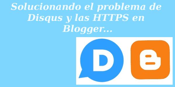 Solucionar-problema-Disqus-y-https-Blogger