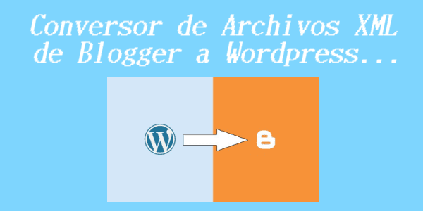 conversor-de-xml-blogger-a-wordpress